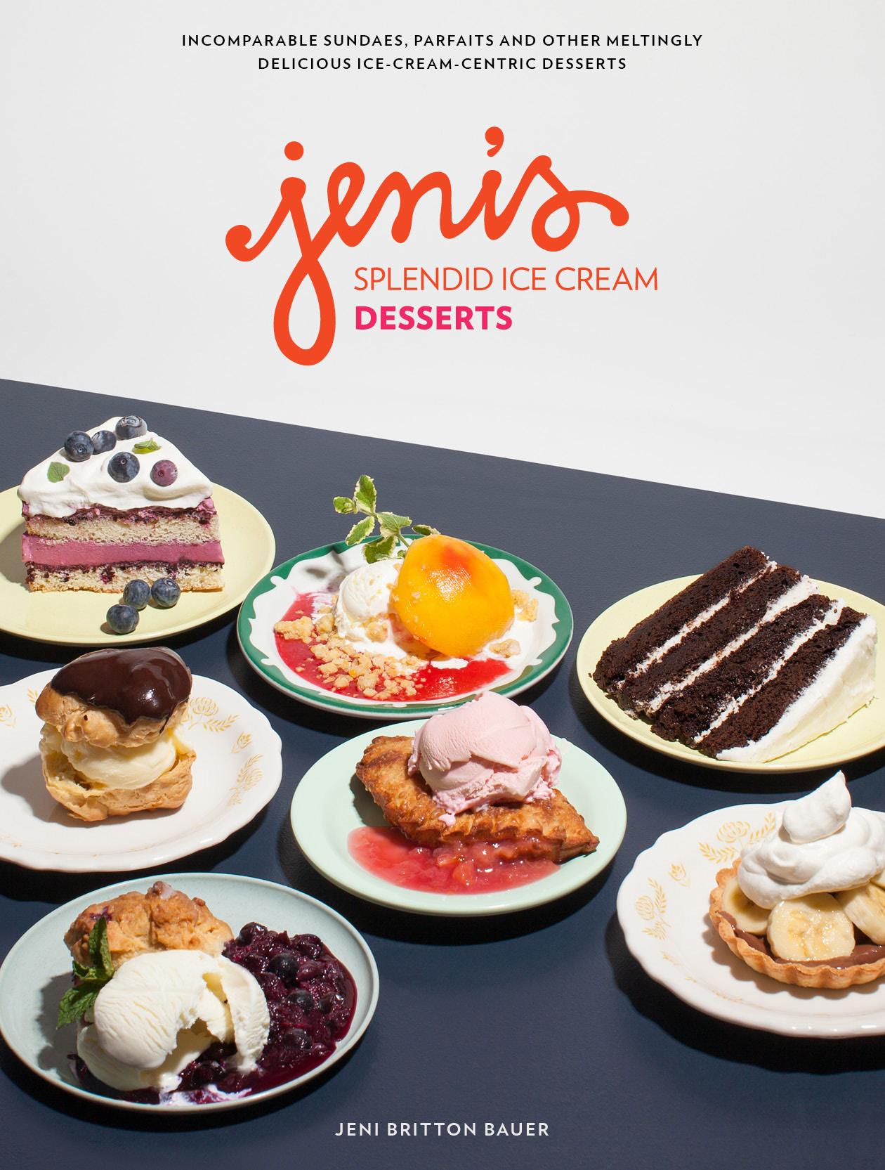 Jeni's Splendid Ice Cream Desserts