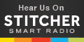 Hear us on Stitcher Smart Radio